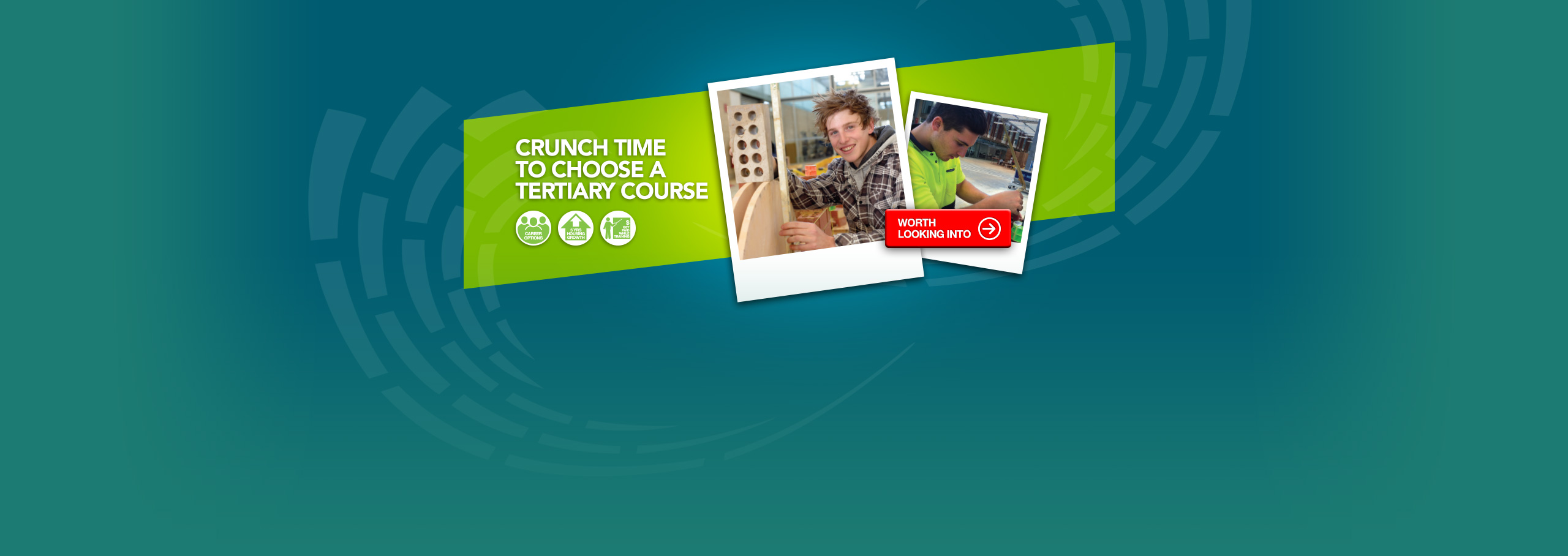 Cruch time to choose your Tertiary Course